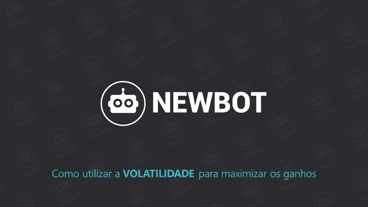 Newbot InfoMoney 01/06 - Como utilizar a VOLATILIDADE para maximizar osganhos